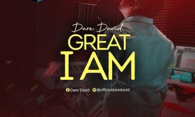 Great I Am – Dare David