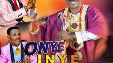 ONYE INYE AKAM (My Great Helper) By BISHOP LEONARD UMUNNA