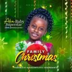 Family Christmas - AKA BABY SUPERSTAR