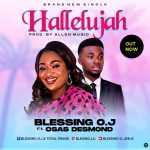 HALLELUJAH - Blessing O.J feat Osas Desmond