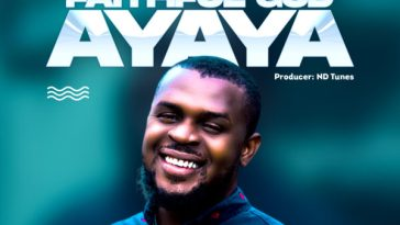 Faithful God Ayaya - Chukz Dibe