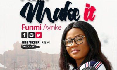 I Can Make It – Funmi Ayinke