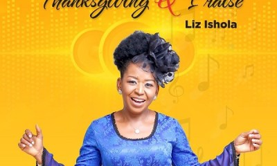 Thanksgiving And Praise - Liz Ishola