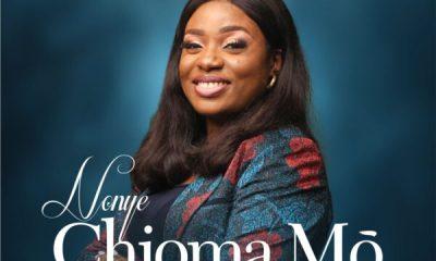 Nonye - Chioma Mo (My Good God)