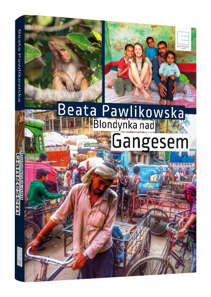 Blondynka nad Gangesem_B Pawlikowska_okladka