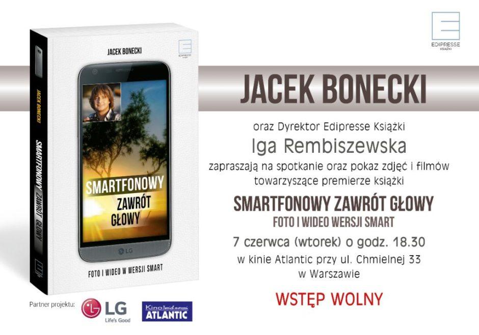 Jacek Bonecki Smartfonowy Zawrót Głowy