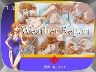 【ワンピース】ナミさんが粘ついた精液大量にぶっかけられて白く染められる! (WeatherReport)