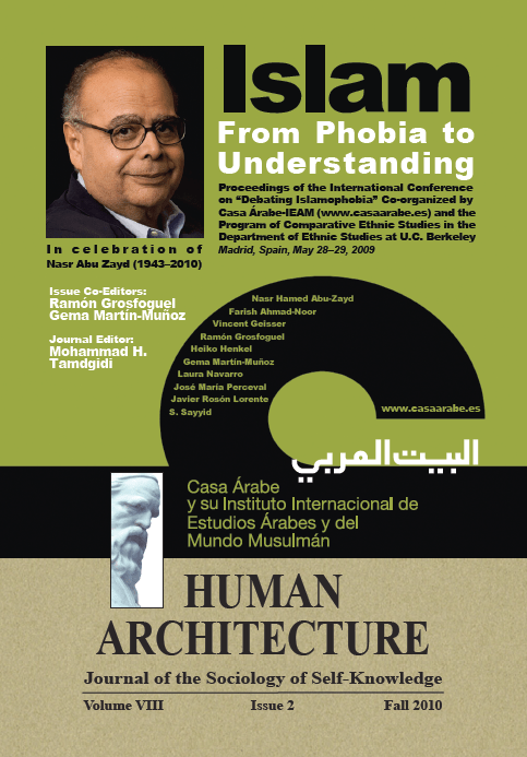 Islam: From Phobia to Understanding [Human Architecture: Journal of the Sociology of Self-Knowledge, VIII, 2, 2010]