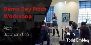 Demo Day Pitch Workshop - Todd Embley @ Okanagan coLab | Kelowna | British Columbia | Canada