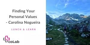 Finding Your Personal Values - Carolina Nogueira @ Online | Kelowna | British Columbia | Canada