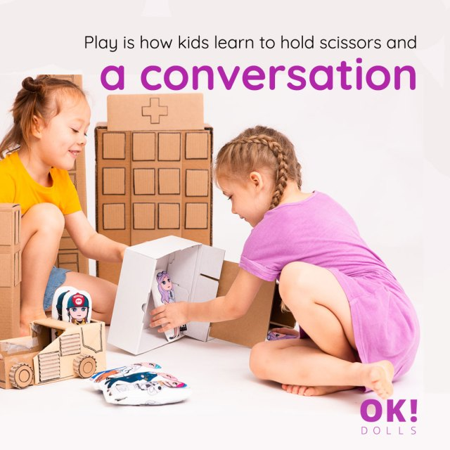 Benefits of play on communication skills.  Girls playing with OK!Dolls