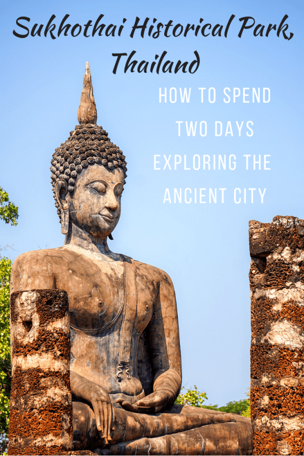 Get the most out of two days exploring the Sukhothai Historical Park in Thailand.