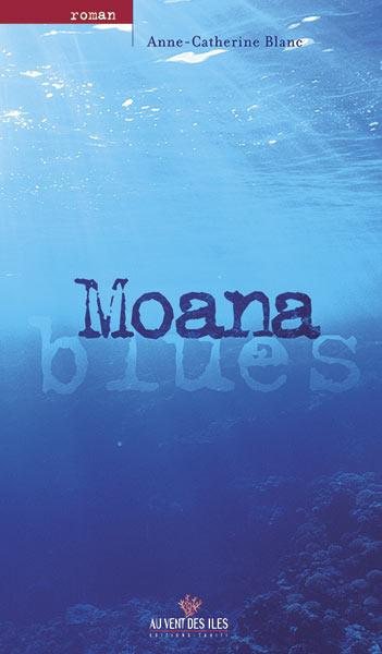 Moana Blues - Moana blues