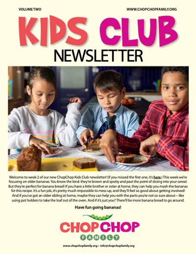 ChopChop Kids Club newsletter – Week 2