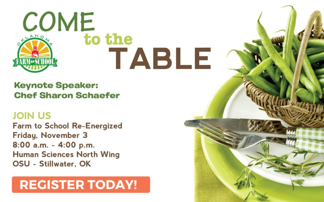Come to the Table: Oklahoma Farm to School Conference