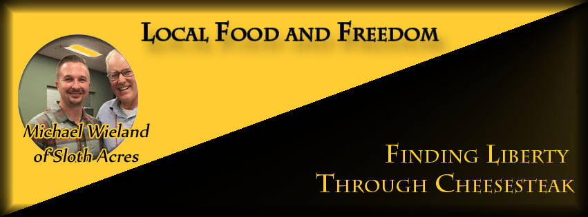 July Gathering – Local Food & Freedom & Finding Liberty Through Cheesesteak