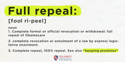 ObamaCare: Nothing Less Than Full Repeal