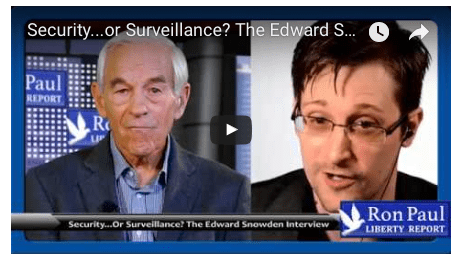 Security…or Surveillance? The Edward Snowden Interview with Ron Paul