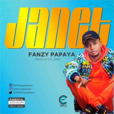 AUDIO & VIDEO: Fanzy Papaya – Janet