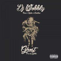 DJ Wobbly ft. Rowlene, Lastee & Kane - Ghost