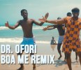 Dr. Ofori (Big Shaq) – Boa Me (Remix)(Prod. by Killbeatz)
