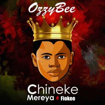 Ozzybee ft. Fiokee – Chineke Mereya