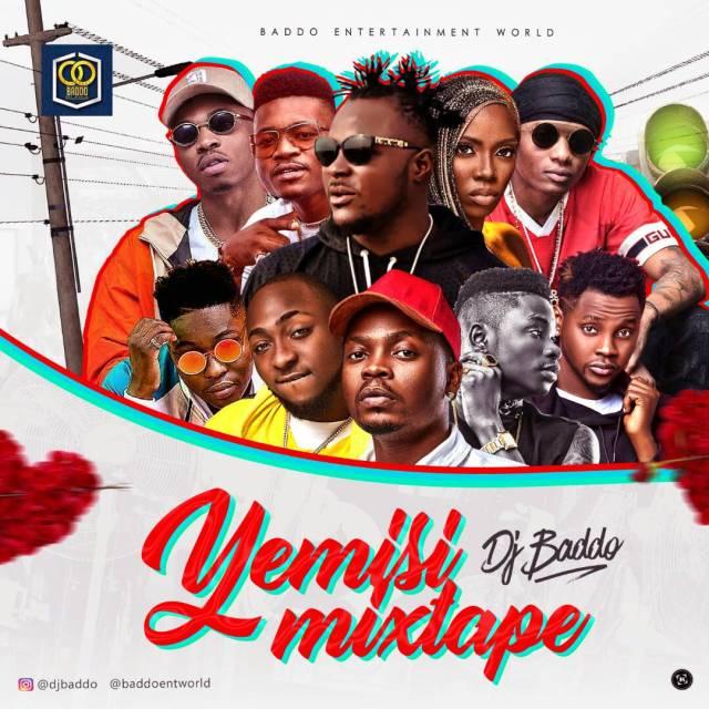 Dj Baddo Yemisi Mix