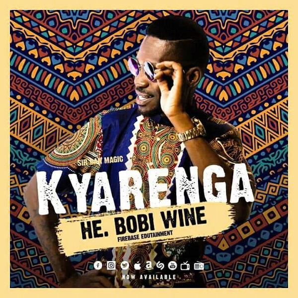 Bobi Wine – Kyarenga