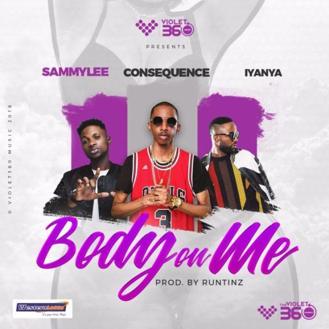 DJ Consequence, Iyanya & SammyLee - Body On Me