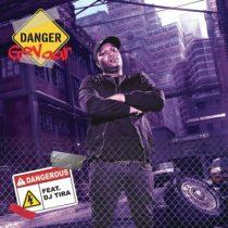 Danger ft. DJ Tira - Dangerous