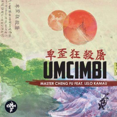 Master Cheng Fu ft. Lelo Kamau – Umcimbi