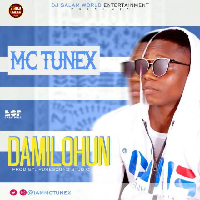 Mc Tunex – Damilohun