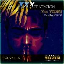 Sizzla ft. MzVee & XXXTentacion – I'm Yours (Remix)