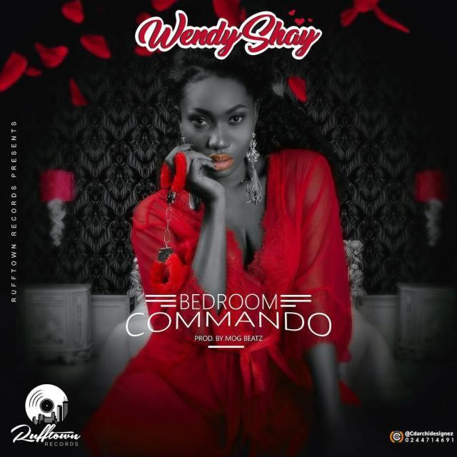 Wendy Shay – Bedroom Commando