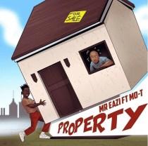 Mr Eazi ft. Mo-T – Property