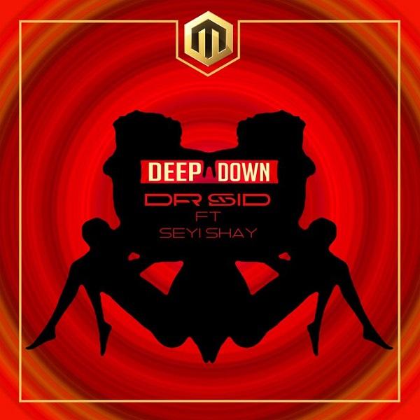 Dr Sid ft. Seyi Shay – Deep Down artwork