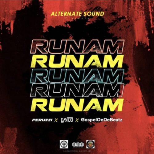 GospelOnDeBeatz, Peruzzi & Davido – Run Am artwork