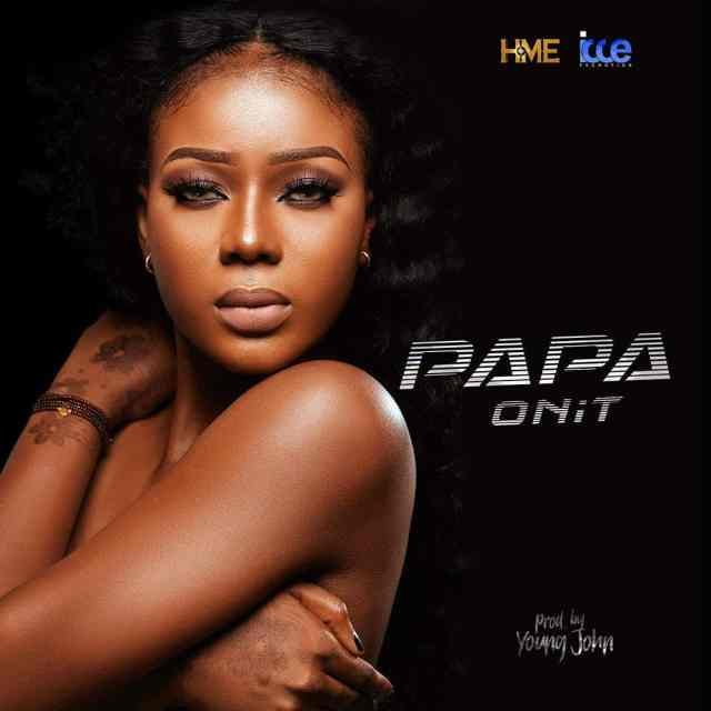 Papa – On It (Prod. By Young John) MP3