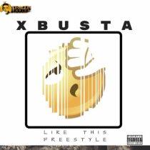 Xbusta – Like This (Freestyle) Artwork