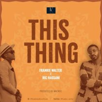 Frankie Walter ft. Ric Hassani – This Thing Artwork