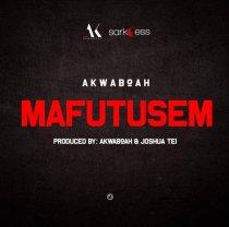 Akwaboah – Mafutusem (Prod. by Akwaboah & Joshua Tei)