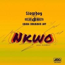 SlowDog ft. Deejay J Masta, Emma Drummer Boy – Nkwo