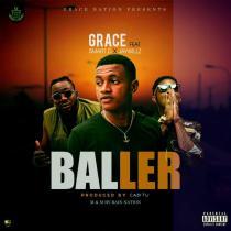 Grace Nation ft. Jaywillz & Smart D – Ballers