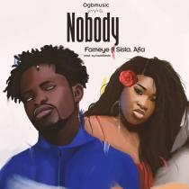 Fameye ft. Sista Afia – Nobody (Prod. by LiquidBeatz)
