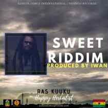 Ras Kuuku – Happy Herbalist (Sweet Riddim) (Prod. by Iwan)