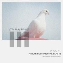 Sess – The PRBLM Instrumental Mixtape (Vol. 3)