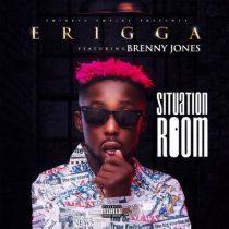 Erigga ft. Brenny Jones – Situation Room