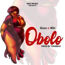 Guru ft. Xliv – Obolo (Prod. by TomBeatz)