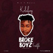 Kolaboy – Broke Boyz
