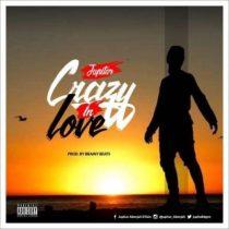 Jupitar – Crazy In Love (Prod. by Brainy Beatz)